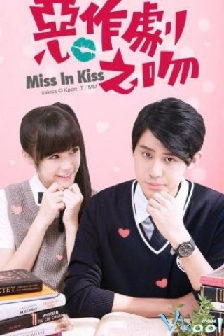 Phim Thơ Ngây 2016 - Miss In Kiss (2016)