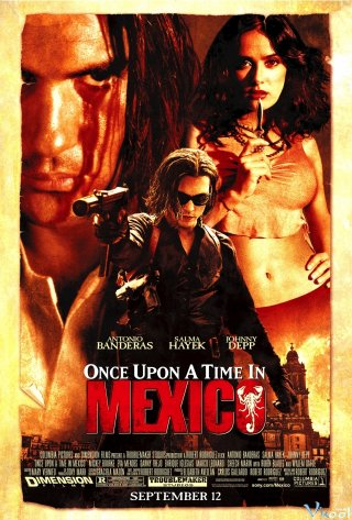 Mexico Một Thời Oanh Liệt - Once Upon A Time In Mexico (2003)