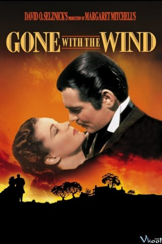 Phim Cuốn Theo Chiều Gió - Gone With The Wind (1938)