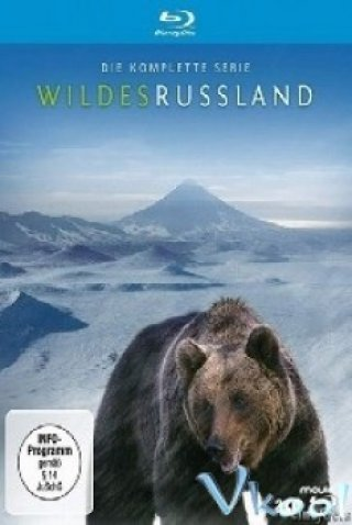 Phim National Geographic - Wild Russia (2009)