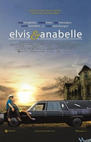 Elvis Và Anabelle - Elvis And Anabelle (2007)