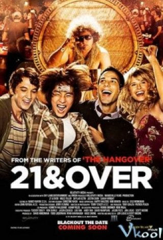 Phim Tiệc Mừng Tuổi 21 - 21 And Over (2013)