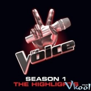 The Voice Phần 1 - The Voice Season 1 (2011)
