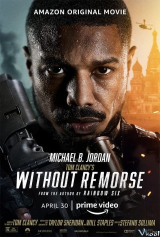 Không Hối Tiếc - Tom Clancy's Without Remorse (2021)