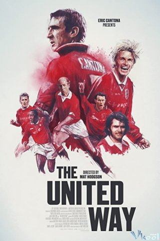 Phim Lịch Sử Manchester United - The United Way (2021)