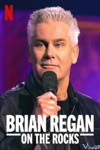 Phim Brian Regan: Trên Đá - Brian Regan: On The Rocks (2021)