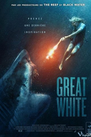 Phim Hung Thần Trắng - Great White (2021)