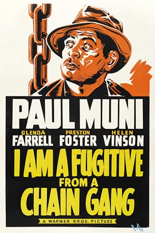 Kẻ Chạy Trốn - I Am A Fugitive From A Chain Gang (1932)