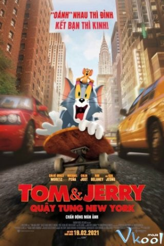 Tom Và Jerry: Quậy Tung New York - Tom And Jerry (2021)
