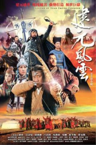 Hốt Tất Liệt Truyền Kỳ - Legend Of The Yuan Empire Founder (2013)