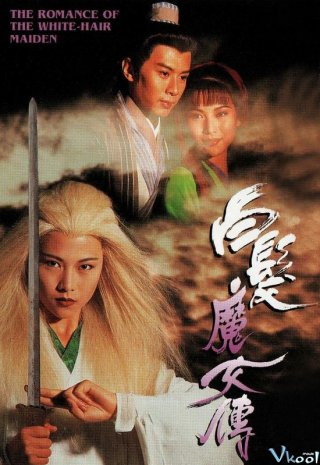 Bạch Phát Ma Nữ - The Romance Of The White Hair Maiden (1995)