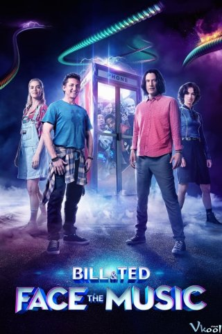Phim Bill & Ted Giải Cứu Thế Giới - Bill And Ted Face The Music (2020)